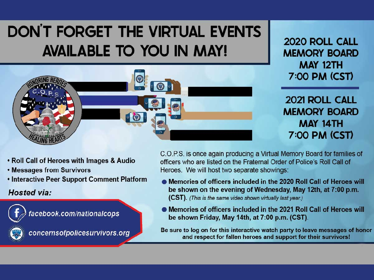 C.O.P.S. Virtual Memory Boards honoring the 2020 and 2021 Roll Call of Heroes May 12 and 14