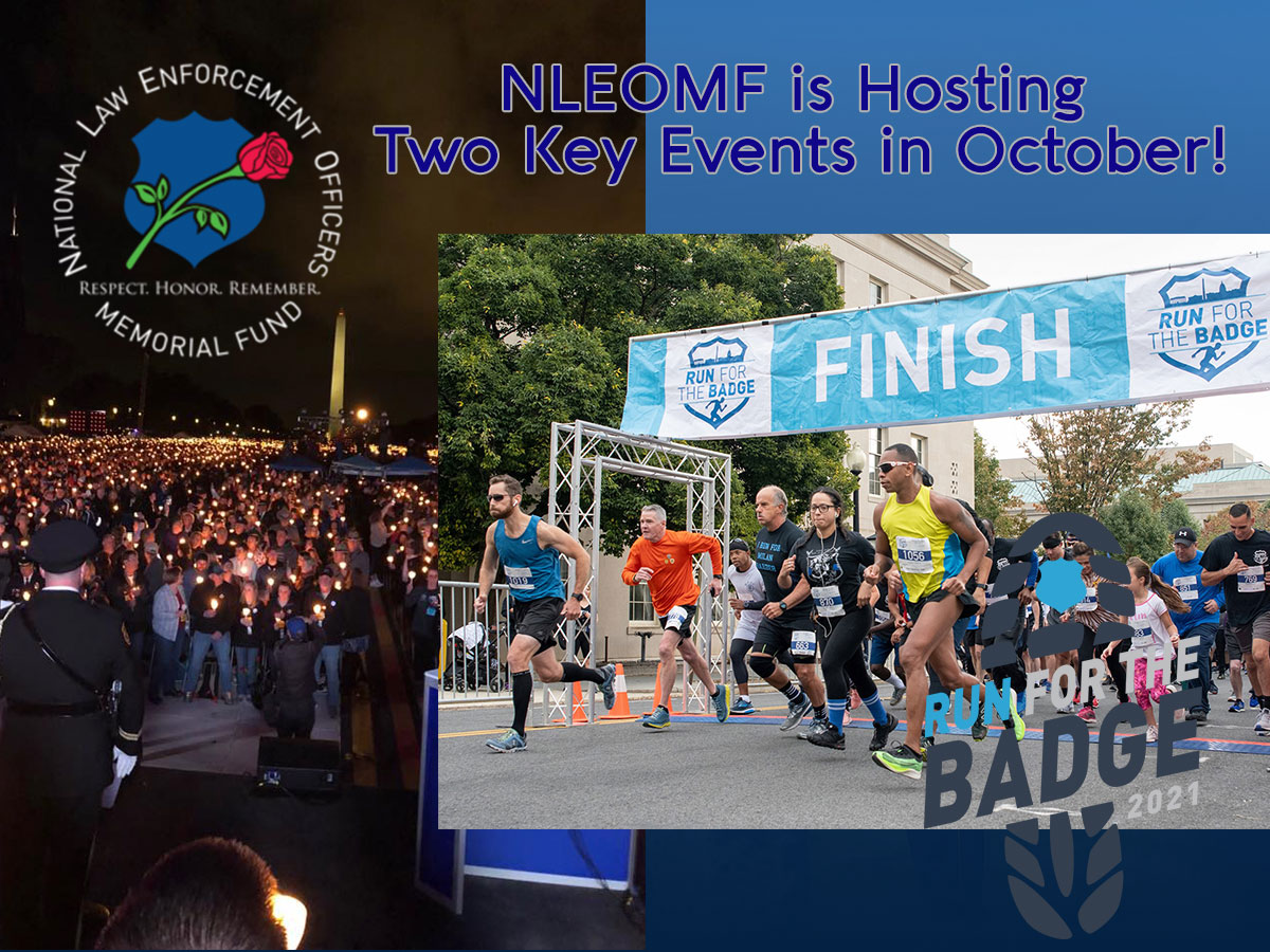 National Law Enforcement Memorial and Museum is Hosting Two Key Events in October!